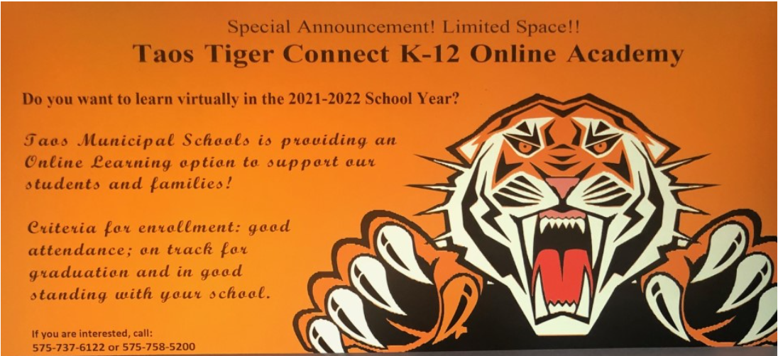 Taos Tiger Connect K-12 Online Academy still has a few slots. Call (575)737-6122 or click here to learn more!